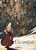 La Licorne, Tome 4 : Le Jour du baptème