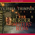 Murder on Sister's Row Audiobook by Victoria Thompson Narrated by Suzanne Toren