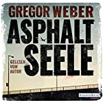Asphaltseele | Gregor Weber