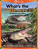 img - for What's the Difference?: 10 Animal Look-Alikes book / textbook / text book