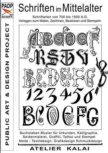 padp script 003 schriften im mittelalter schriftarten von 700 bis 1500 a d vorlagen zum malen. Black Bedroom Furniture Sets. Home Design Ideas