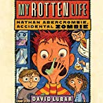 My Rotten Life | David Lubar