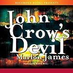 John Crow's Devil | Marlon James