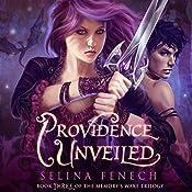Providence Unveiled: Memory's Wake Trilogy, Volume 3 | Selina Fenech