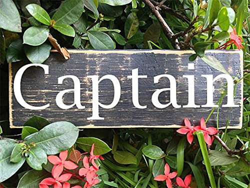 Captain (Choose Color) Rustic Shabby Chic Sailor Boat Pilot Sign