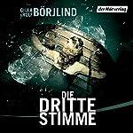 Die dritte Stimme (Olivia Rönning & Tom Stilton 2) | Rolf Börjlind,Cilla Börjlind