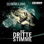 Die dritte Stimme (Olivia Rönning & Tom Stilton 2) | Rolf Börjlind, Cilla Börjlind