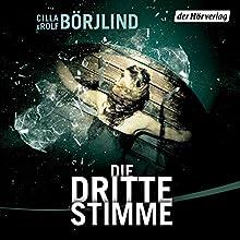 Die dritte Stimme (Olivia Rönning & Tom Stilton 2) Hörbuch von Rolf Börjlind, Cilla Börjlind Gesprochen von: Achim Buch