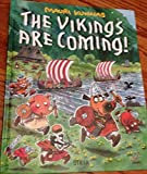 The Vikings Are Coming