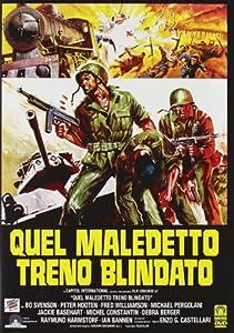 Amazon.com: Quel Maledetto Treno Blindato: Bo Svenson, Raimund