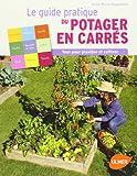 Guide pratique du potager en carrés par Nageleisen