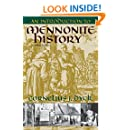An Introduction to Mennonite History: A Popular History of the Anabaptists and the Mennonites