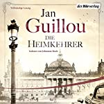 Die Heimkehrer (Die Brückenbauer 3) | Jan Guillou