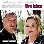 Sterbelieder fürs Leben | Marianne Sägebrecht,Joseph Brustmann