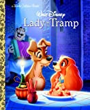 Lady and the Tramp (Disney Lady and the Tramp) (Little Golden Book)