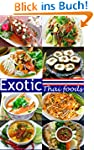 Exotic Thai Food: Classic Thai food p...