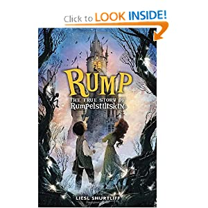 What My Kids Read Review: Rump by Liesl Shurtliff