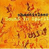 Chanticleer: Sound in Spirit