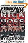 Freeway Rick Ross: The Untold Autobio...