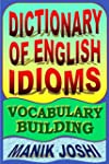 Dictionary of English Idioms: Vocabul...