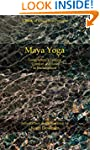 Maya Yoga: Longchenpa's Finding Comfo...