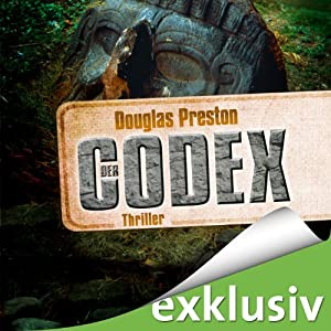 Der Codex | [Douglas Preston]