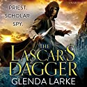 The Lascar's Dagger: The Forsaken Lands Audiobook by Glenda Larke Narrated by Will Damron