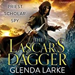 The Lascar's Dagger: The Forsaken Lands | Glenda Larke