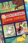 Martha Speaks: Canine Comics: Six Dar...