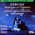 Debussy - Rodrigue et Chim�ne / Brown...
