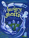 The Hungry Ghosts (0803725132) by Lester, Julius