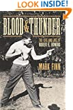 Blood and Thunder: The Life and Art of Robert E. Howard