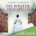 Die Winterprinzessin Hörbuch von Sandra Lessmann Gesprochen von: Yara Blümel