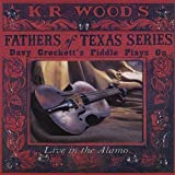 Davy Crockett's Fiddle Plays On: Live at Alamo