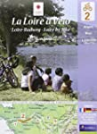 La Loire � v�lo : Angers-Blois, 1/100...