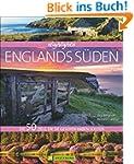Highlights England S�den: Die 50 Ziel...