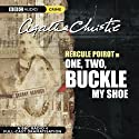 One, Two, Buckle My Shoe (Dramatised) Radio/TV von Agatha Christie Gesprochen von: John Moffatt