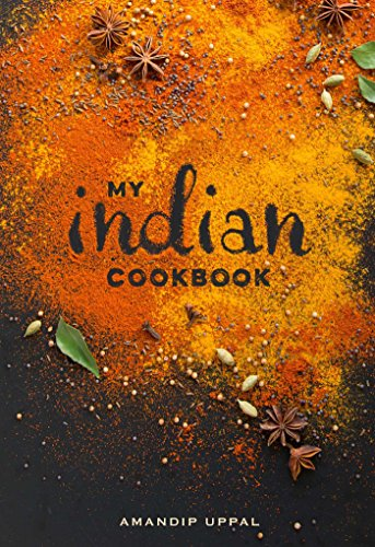 My Indian Kitchen by Amandip Uppal