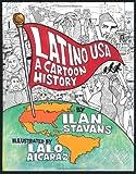 Latino USA: A Cartoon History (0465082211) by Stavans, Ilan