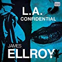 L.A. Confidential Audiobook by James Ellroy Narrated by Jeff Harding