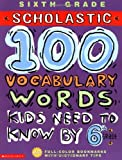 img - for 100 Vocabulary Words Kids Need to Know by 6th Grade (100 Words Math Workbook) book / textbook / text book
