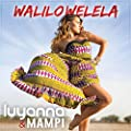 Walilowelela (Radio Edit French)