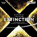 Extinction Hörbuch von Kazuaki Takano Gesprochen von: Sascha Rotermund