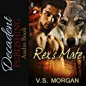 Rex's Mate Audiobook by V.S. Morgan Narrated by TG Burns