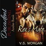 Rex's Mate | V.S. Morgan