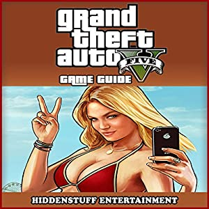 Grand Theft Auto 5 Game Guide Hörbuch