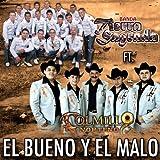 El Bueno y El Malo (feat. Banda Tierra Sagrada)