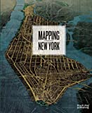 img - for Mapping New York book / textbook / text book