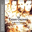 The Cherry Orchard  by Anton Chekhov Narrated by Marsha Mason, Full Cast