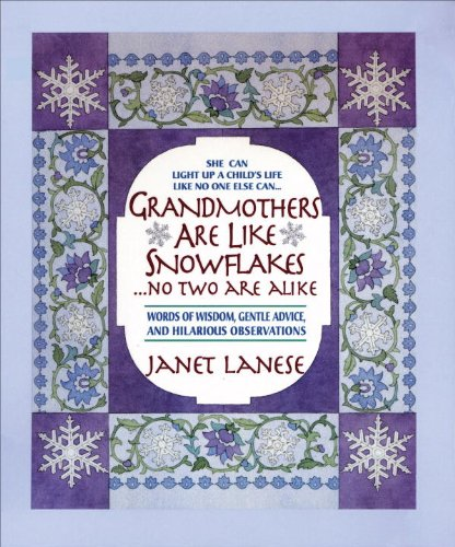 grandmothers-are-like-snowflakesno-two-are-alike-words-of-wisdom-gentle-advice-hilarious-observation
